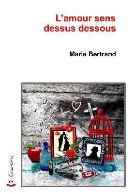 mariebertrand-amoursensdessusdessous-librairieparenthesesstrasbourgrobertsau