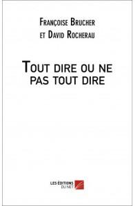 """""""tout dire ou ne pas tout dire"""" de Françoise Brucher, à la librairie La Parenthèse Strasbourg"""