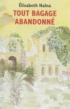 bagageabandonne-ElisabethHalna-librairieparenthesestrasbourg