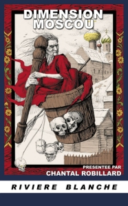 chantalrobillard-dimensionmoscou-librairielaparenthese-strasbourg