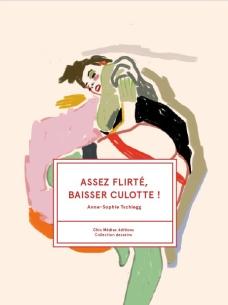 assezflirtebaisserculotte-anne-sophie-tschiegg-librairielaparenthese-strasbourg-robertsau