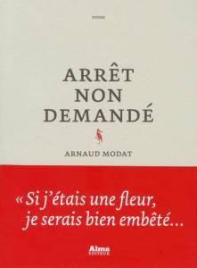 couv-arnaudmodat-arretnondemandé-librairieparenthese-strasbourg-robertsau